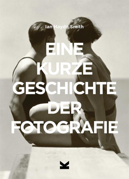 Laurence King Verlag Eine kurze Geschichte der Fotografie