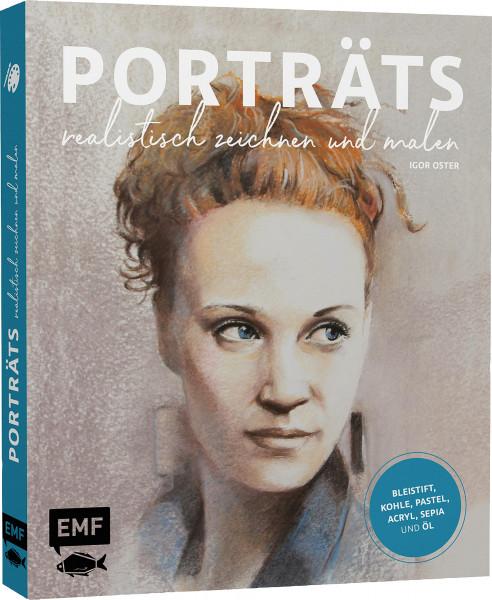 Porträts realistisch zeichnen und malen (Igor Oster) | EMF Vlg.
