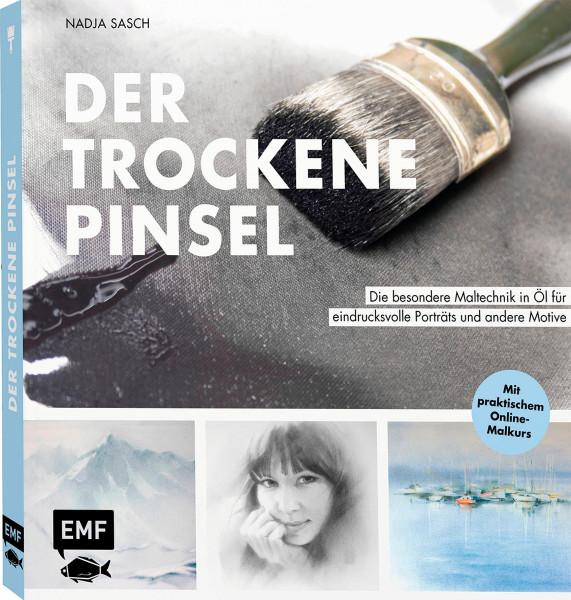 Der trockene Pinsel (Nadja Sasch)   EMF Vlg.