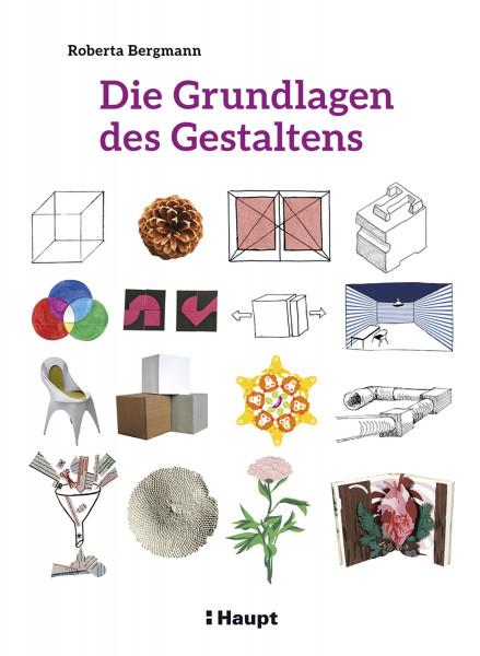 Roberta Bergmann: Die Grundlagen des Gestaltens
