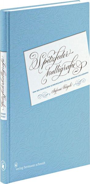 Spitzfeder-Kalligrafie (Stefanie Weigele) | Verlag Hermann Schmidt