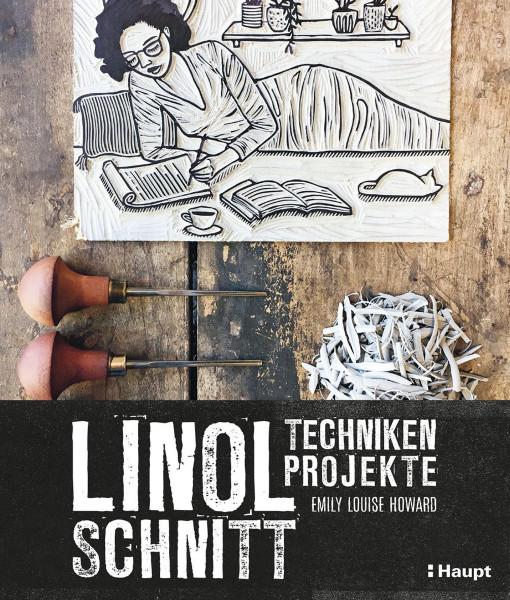 Linolschnitt – Techniken und Projekte (Emily Louise Howard) | Haupt Vlg.