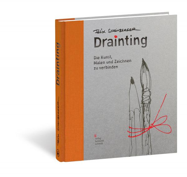 Drainting (Felix Scheinberger)   Verlag Hermann Schmidt