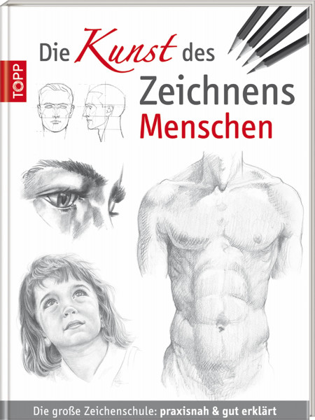 Die Kunst des Zeichnens: Menschen – Zeichenschule (Walter Foster) | frechverlag