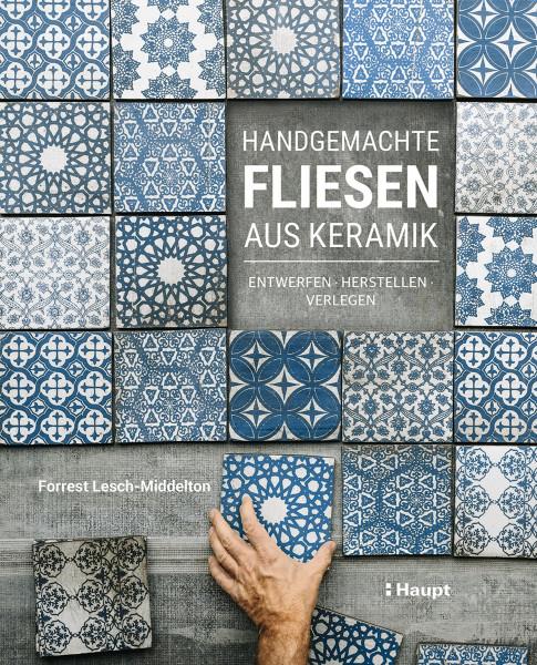 Haupt Verlag Handgemachte Fliesen aus Keramik