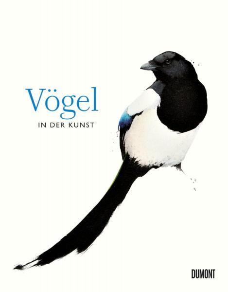 Vögel in der Kunst (Angus Hyland, Kendra Wilson) | Dumont Buchvlg.