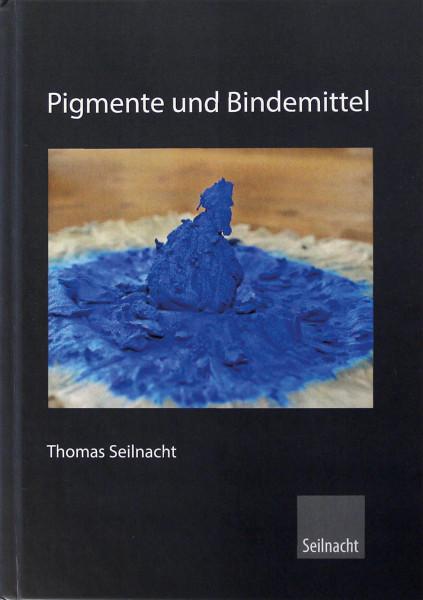 Pigmente und Bindemittel (Thomas Seilnacht) | Seilnacht Verlag & Atelier