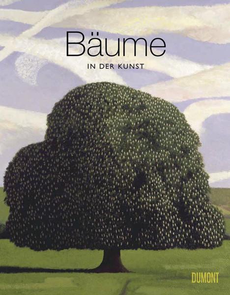 Bäume in der Kunst (Angus Hyland, Kendra Wilson)   Dumont Vlg.