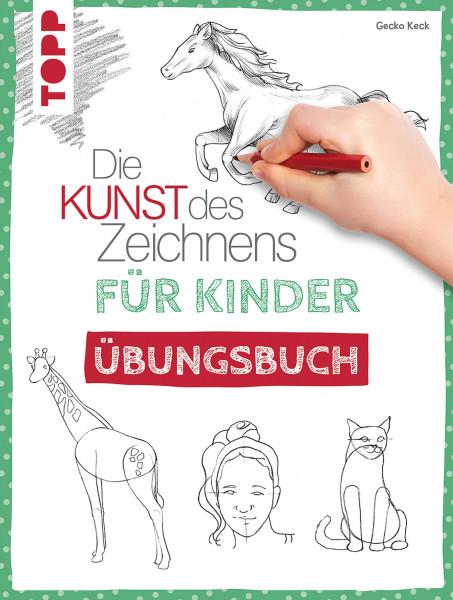 Die Kunst des Zeichnens für Kinder – Übungsbuch (Gecko Keck)   frechverlag