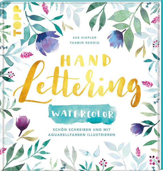 Handlettering Watercolor (Yasmin Reddig, Sue Hiepler) | frechverlag