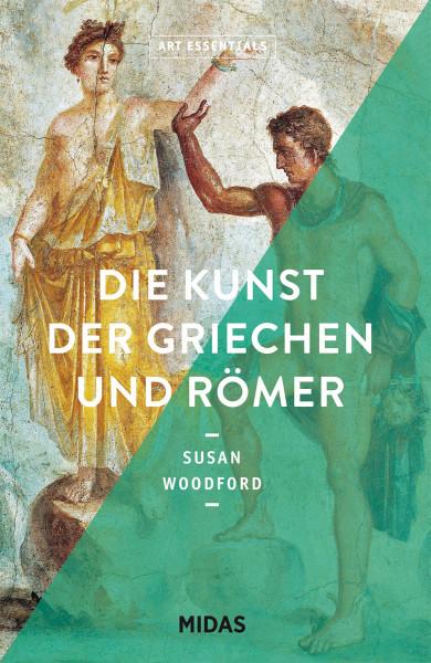 Die Kunst der Griechen und Römer (Susan Woodford) | Midas Vlg.