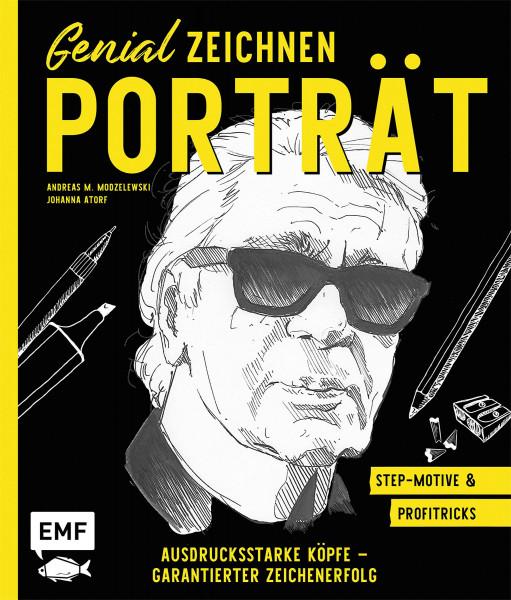Genial Zeichnen – Porträt (Andreas M. Modzelewski, Johanna Atorf) | Edition Michael Fischer