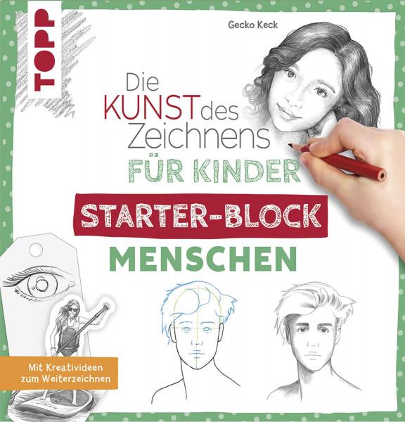 Die Kunst des Zeichnens für Kinder: Starter-Block Menschen (Gecko Keck) | frechverlag