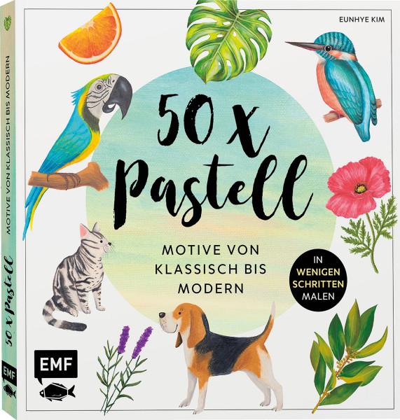 50 x Pastell – Motive von klassisch bis modern (Eunhye Kim) | Edition Michael Fischer
