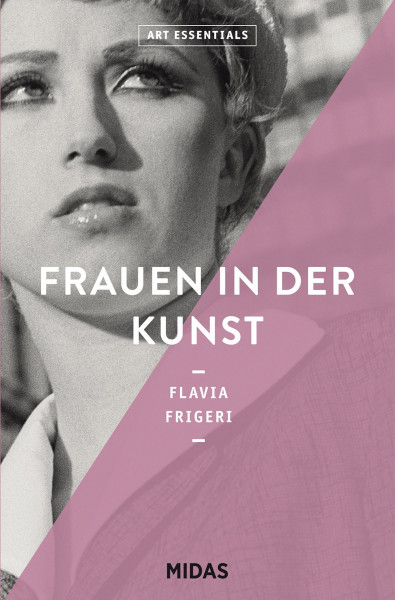 Frauen in der Kunst (Flavia Frigeri) | Midas Vlg.