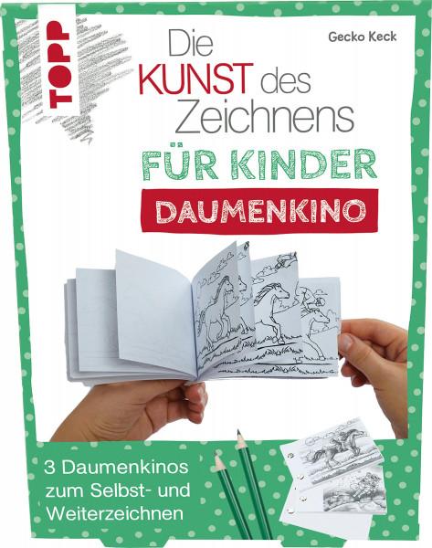 Die Kunst des Zeichnens für Kinder: Daumenkino (Gecko Keck)   frechverlag