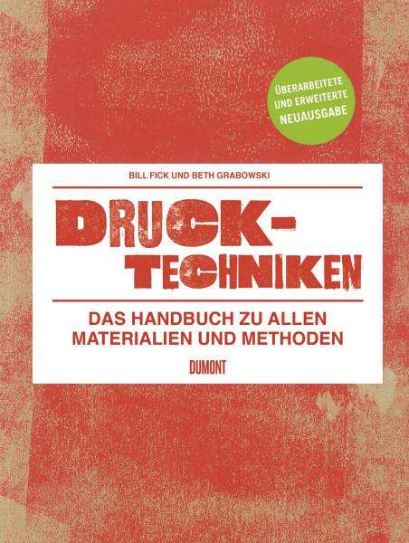Drucktechniken (Beth Grabowski, Bill Fick)   Dumont  Buchverlag